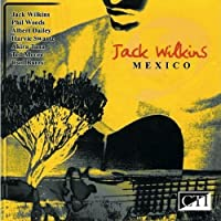 Mexico by Jack Wilkins (2006-05-02)