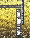 Competition Rugby - 4 Player / 4 Team Score Sheets Book - Sports & Recreation Competitive Tables