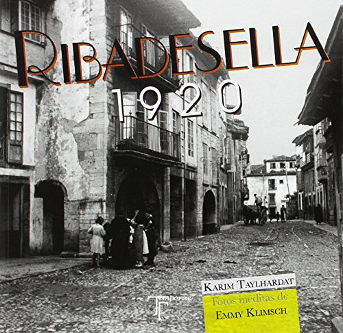 Ribadesella. 1920: Fotos inéditas de Emmy Klimsch