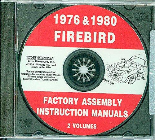 THE ABSOLUTE BEST 1976 & 1980 PONTIAC FIREBIRD, TRANS AM FACTORY ASSEMBLY INSTRUCTION MANUAL CD - Includes 400, Formula & Esprit