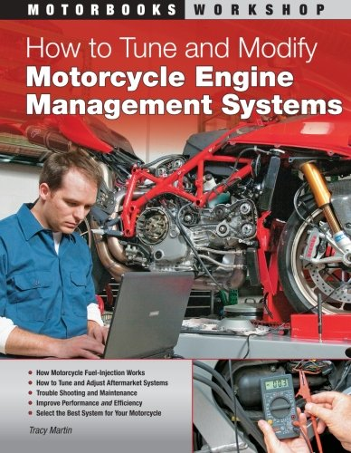 How to Tune and Modify Motorcycle Engine Management Systems (Motorbooks Workshop)