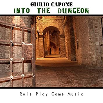Into the Dungeon (Role Play Game Music)
