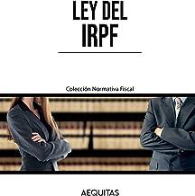 Ley del IRPF (Colección Normativa Fiscal)