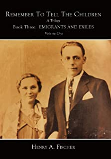 Emigrants And Exiles: Book Three, Volume One