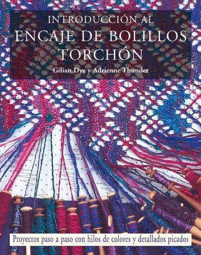 Instroducción al encaje de bolillos Torchón