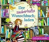 Der zauberhafte Wunschbuchladen: (3CD): Ungekürzte Lesung