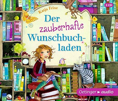 Der zauberhafte Wunschbuchladen (3 CD): Band 1, ungekürzte Lesung, ca. 175 min.