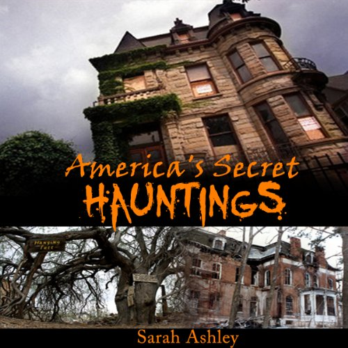 America's Secret Hauntings audiobook cover art