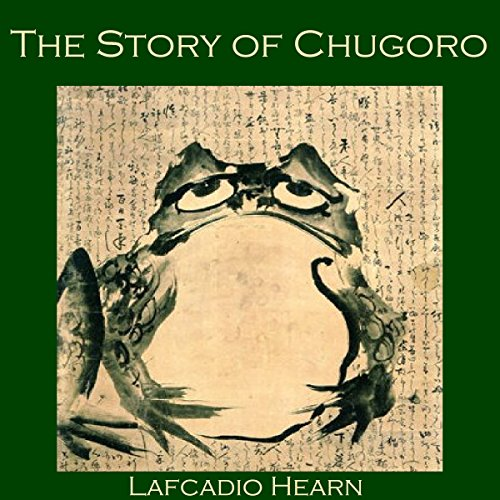 The Story of Chugoro audiobook cover art