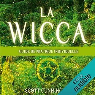 La wicca     Guide pratique individuelle              De :                                                                                                                                 Scott Cunningham                               Lu par :                                                                                                                                 Caroline Boyer                      Durée : 3 h et 41 min     18 notations     Global 4,3