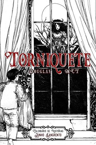 Torniquete (Calendário de Histórias Livro 6) (Portuguese Edition)