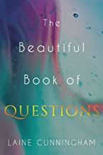 The Beautiful Book of Questions: Simple Yet Profound Prompts to Transform Your Life (1)