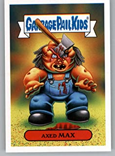 2019 Topps Garbage Pail Kids Revenge of Oh, The Horror-ible Slasher Film Stickers #8B AXED MAX Trading Card