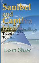 Sanibel and Captiva Islands Florida USA: Travel and Tourism