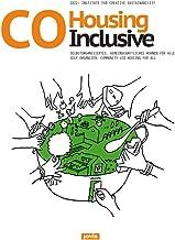 CoHousing Inclusive: Selbstorganisiertes, gemeinschaftliches Wohnen für alle