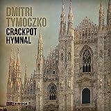 Tymoczko: Crackpot Hymnal [The Eggman Variations] [Stephen Taylor, Corigliano Quartet, John Blacklow] [Bridge: BRIDGE 9383]
