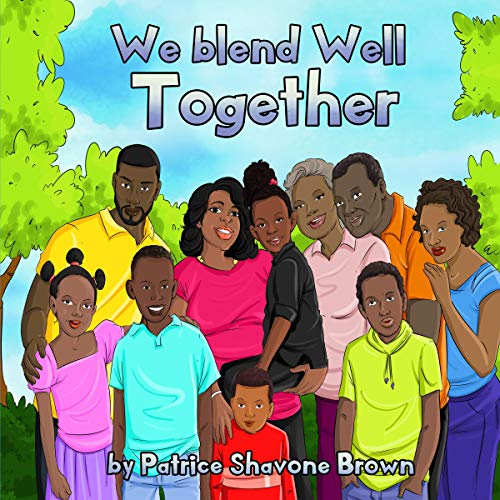 We Blend Well Together audiobook cover art