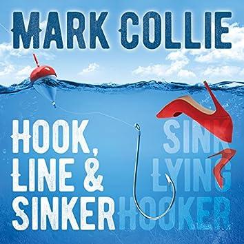 Hook Line & Sinker / Sink Lying Hooker