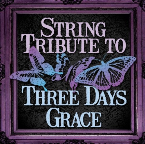 String Tribute to Three Days Grace