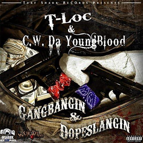T-Loc & C.W. Da Youngblood