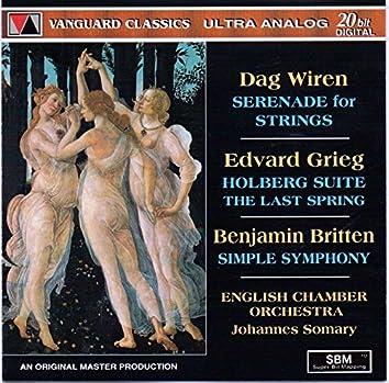 Dag Wiren: Serenade For String (Dag Wiren: Serenade For Strings, Op. 11, Edvard Grieg: Holberg Suite, Op. 40 & Benjamin Britten: Simple Symphony)