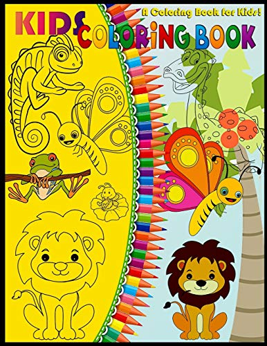 Kids Coloring Book: Cute Horses, dinosaur,Birds, Owls, Elephants, Dogs, Cats, Turtles, Bears, Rabbits and many more,Ages 3-8.