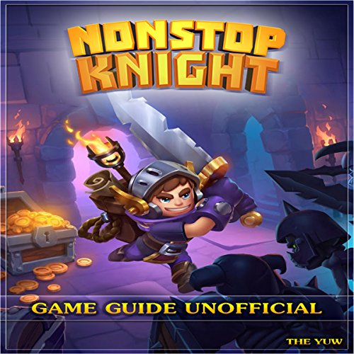 Nonstop Knight Game Guide Unofficial audiobook cover art