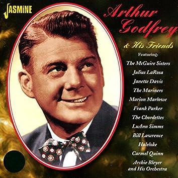 Arthur Godfrey & His Friends