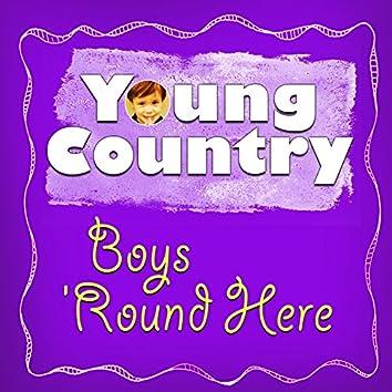 Boys 'Round Here - Single