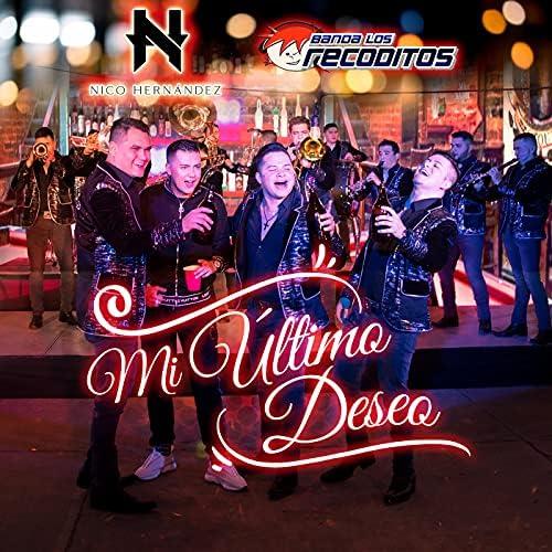 Nico Hernández & Banda Los Recoditos