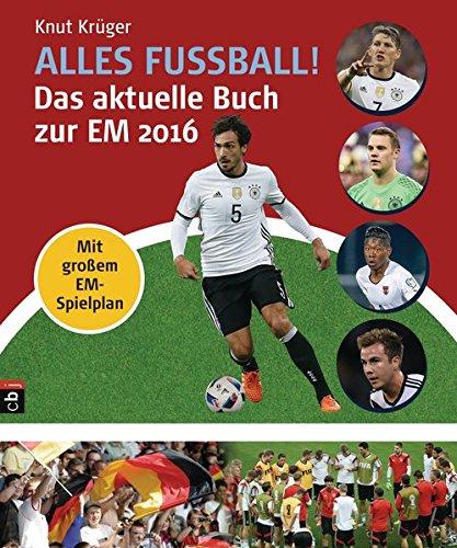 Alles Fußball - Das aktuelle Buch zur EM 2016