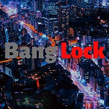 Bang Lock