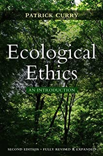 Ecological Ethics by Patrick Curry (2011-08-29)