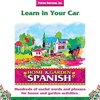 Learn in Your Car: Home & Garden, Spanish cover art