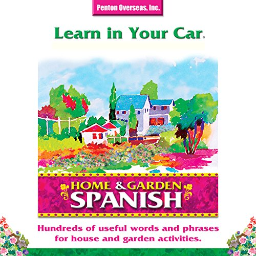 Learn in Your Car: Home & Garden, Spanish audiobook cover art