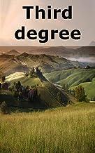 Third degree (Galician Edition)