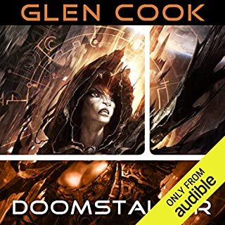 Doomstalker     Darkwar, Book 1              By:                                                                                                                                 Glen Cook                               Narrated by:                                                                                                                                 Eva Kaminsky                      Length: 10 hrs and 14 mins     37 ratings     Overall 4.2