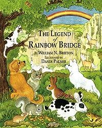 The Legend of the Rainbow Bridge byWilliam N. Britton