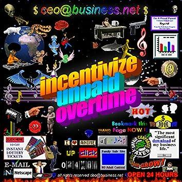 incentivize unpaid overtime