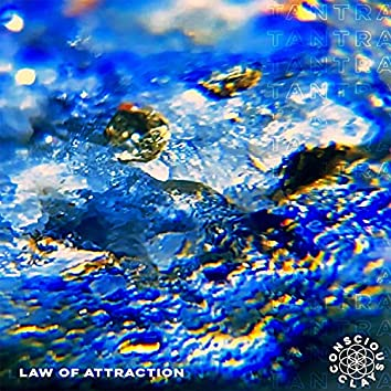 LAW OF ATTRACTION (tantra)