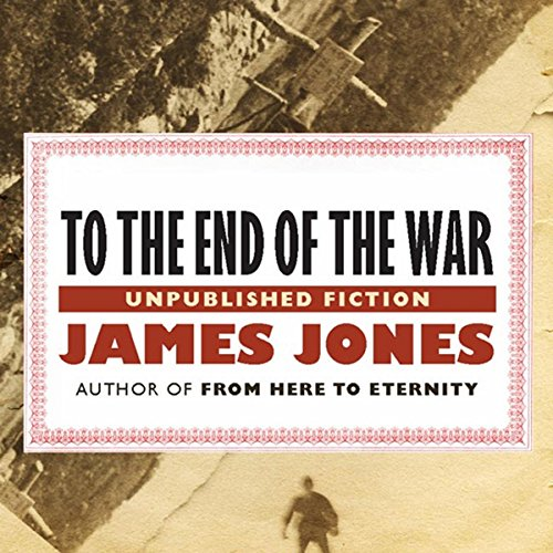 To the End of the War audiobook cover art