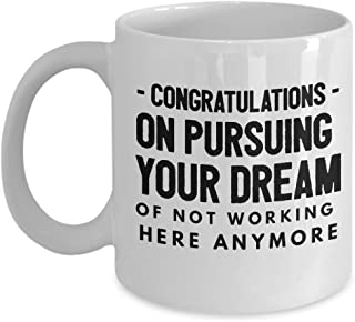 Congratulations leaving gifts mugs Coworkers Colleague Boss best coffee tea cup funny friend Retirement Goodbye Farewell For Going Away Thank You leave chocolate man woman amazing pursuing your dream