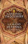 La Mano de Fátima   by Ildefonso Falcones par Falcones