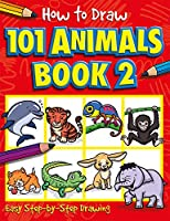 How to Draw 101 Animals Book 2