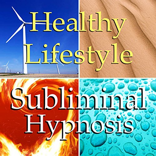 Healthy Lifestyle Subliminal Affirmations audiobook cover art