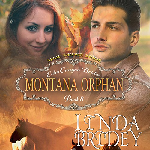 Mail Order Bride - Montana Orphan audiobook cover art
