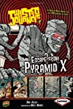 Escape from Pyramid X (Twisted Journeys)