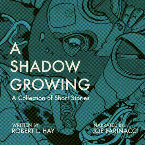 A Shadow Growing audiobook cover art