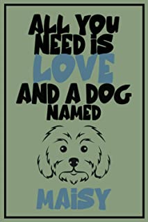 All You Need is Love and a Dog Named Nikki: Personalized Journal notebook Gift For DOGS - And female dogs - Named Nikki |O...