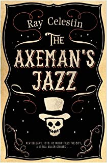 The Axeman's Jazz by Ray Celestin - Paperback